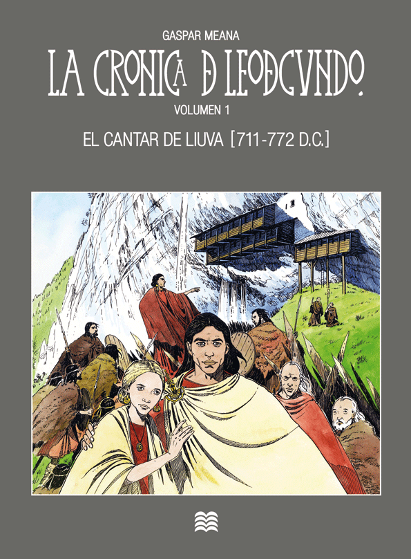 La crónica de Leodegundo