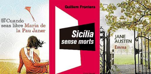 Portadas de los libros 'Cuando seas libre', 'Sicília sense morts' y 'Emma'.